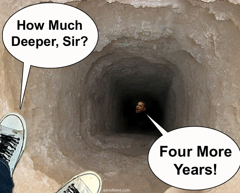 OBAMA DIGGING A DEEP HOLE