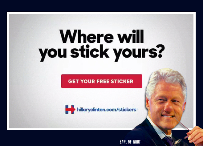 This is a real ad from the Hillary for America campaign. The image of Bubba has been added for purposes of highlighting unintended Hillarity.