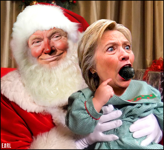 Hillary Clinton Christmas.Here Comes Santa Claus Earl Of Taint